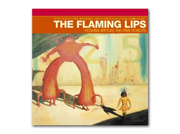 July - The Flaming Lips - Yoshimi Battles The Pink