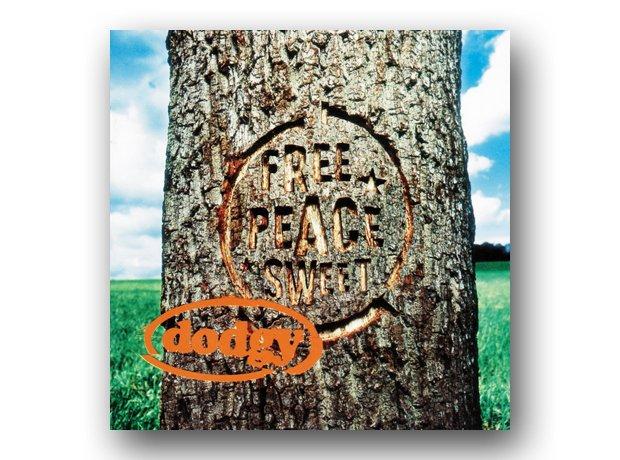 Dodgy - Free Peace Sweet
