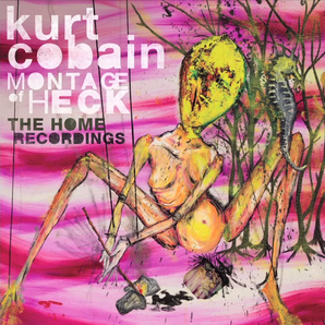 Kurt Cobain Montage of Heck The Home Recordings al